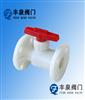 Q41F-10S塑料球阀(RPP,PVC,PVDF,CPV)